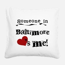 lovesmebaltimore.png Square Canvas Pillow