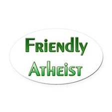 Friendly Atheist Oval Car Magnet