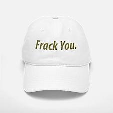 frack_you.png Baseball Baseball Cap