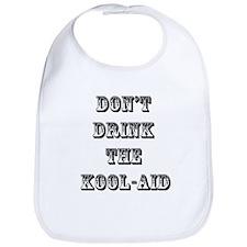 Don't Drink the Koolaid Bib