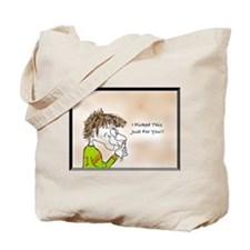 I picked this just for You! Tote Bag