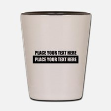 Text message Customized Shot Glass