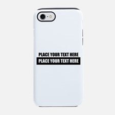 Text message Customized iPhone 7 Tough Case