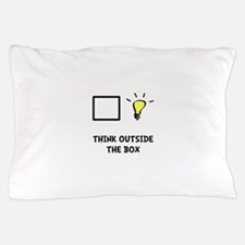 Think Outside The Box Pillow Case