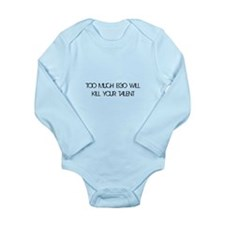 Too Much Ego Talent Long Sleeve Infant Bodysuit