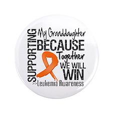 "Granddaughter Leukemia 3.5"" Button (100 pack)"