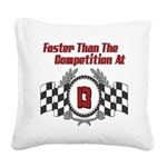 FasterAt13.png Square Canvas Pillow