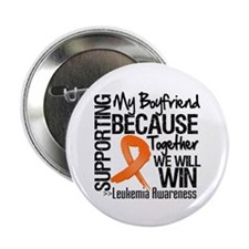 "Support Boyfriend Leukemia 2.25"" Button"