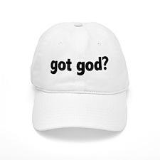 Got God? Baseball Cap