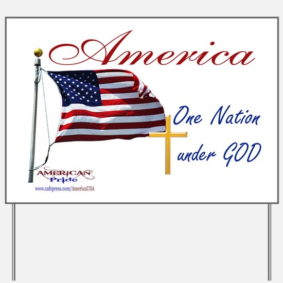 America One Nation Under God Yard Sign
