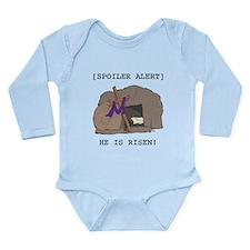 Spoiler Alert: He Is Risen! Long Sleeve Infant Bod