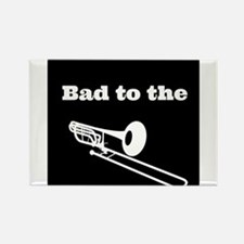 Bad to the Trombone Rectangle Magnet