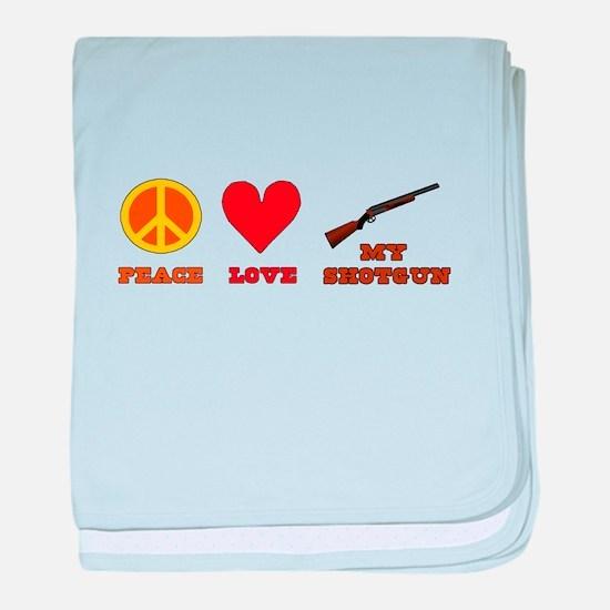 Peace Love My Shotgun baby blanket