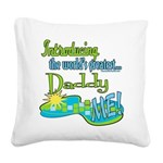 LTIntroGreatestDaddy copy.png Square Canvas Pillow