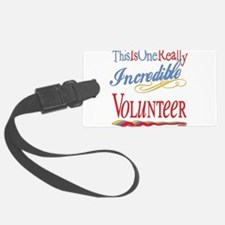 Incredible VOLUNTEER.png Luggage Tag