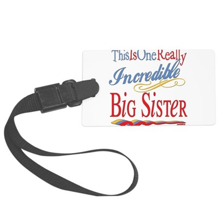 Incredible BIGSISTER.png Large Luggage Tag