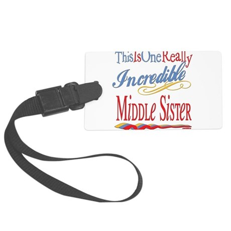 Incredible MIDDLESISTER.png Large Luggage Tag