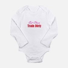 eat clean/train dirty Long Sleeve Infant Bodysuit