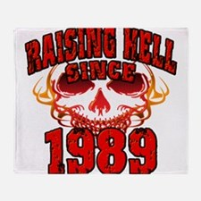 Raising Hell since 1989.png Throw Blanket