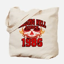 Raising Hell since 1986.png Tote Bag