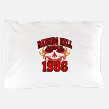 Raising Hell since 1986.png Pillow Case