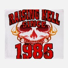 Raising Hell since 1986.png Throw Blanket