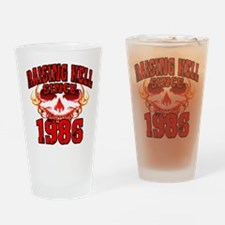 Raising Hell since 1986.png Drinking Glass