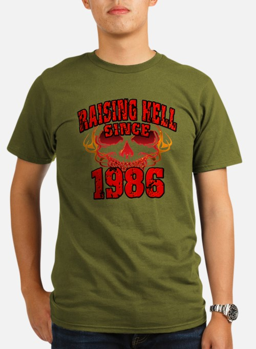 Raising Hell since 1986.png T-Shirt