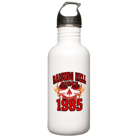 Raising Hell since 1985.png Stainless Water Bottle