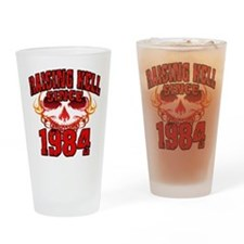 Raising Hell since 1984.png Drinking Glass