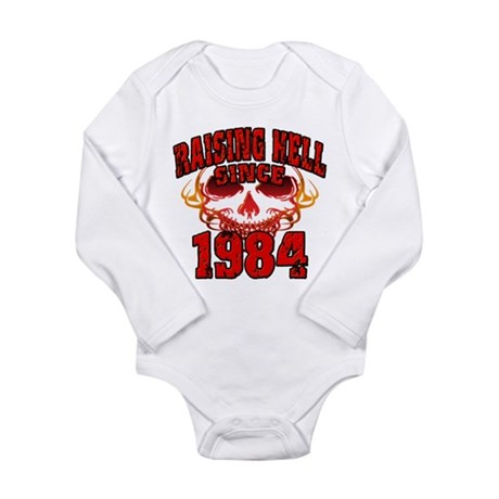Raising Hell since 1984.png Long Sleeve Infant Bod