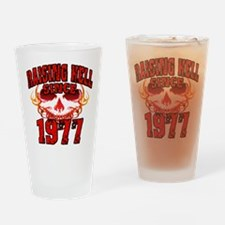 Raising Hell since 1977.png Drinking Glass