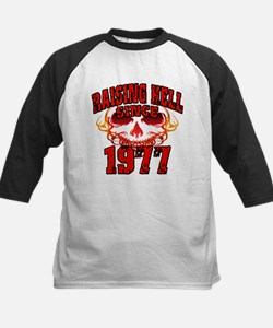 Raising Hell since 1977.png Tee
