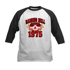 Raising Hell since 1975.png Tee