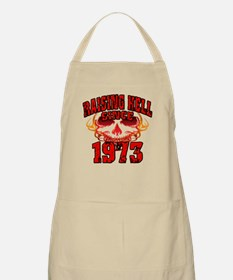 Raising Hell since 1973.png Apron