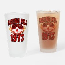 Raising Hell since 1973.png Drinking Glass