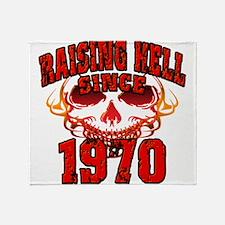 Raising Hell Since 1970 Throw Blanket