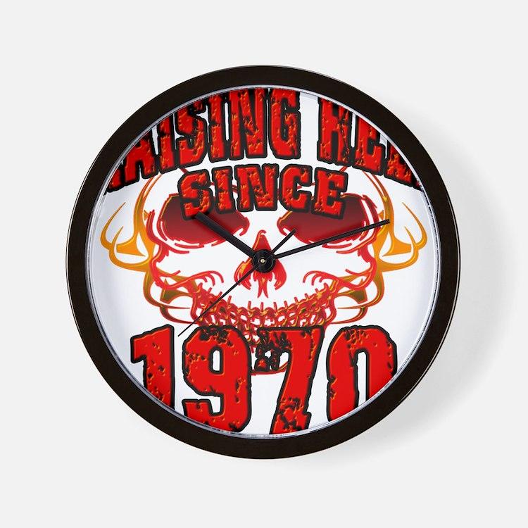 Raising Hell Since 1970 Wall Clock