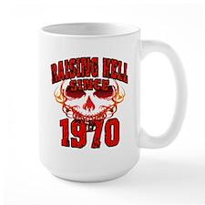 Raising Hell Since 1970 Mug