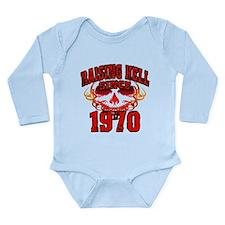Raising Hell Since 1970 Long Sleeve Infant Bodysui