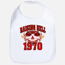 Raising Hell Since 1970 Bib