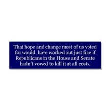 Hope and Change -- Car Magnet 10 x 3