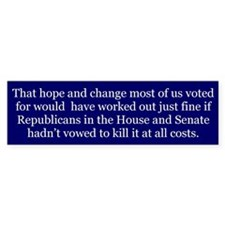 Hope and Change -- Bumper Stickers