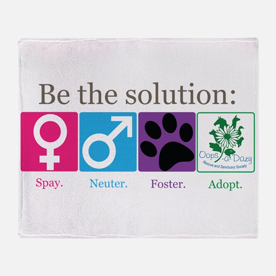 Be the Solution Throw Blanket