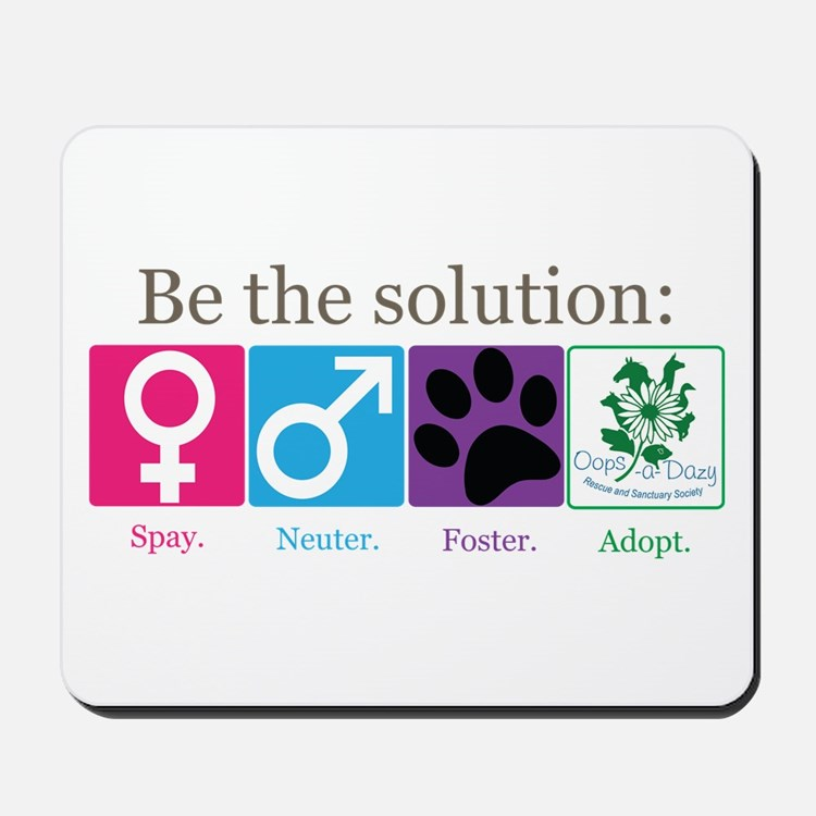 Be the Solution Mousepad