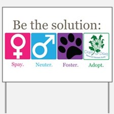 Be the Solution Yard Sign