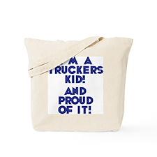 A Trucker's Kid Tote Bag