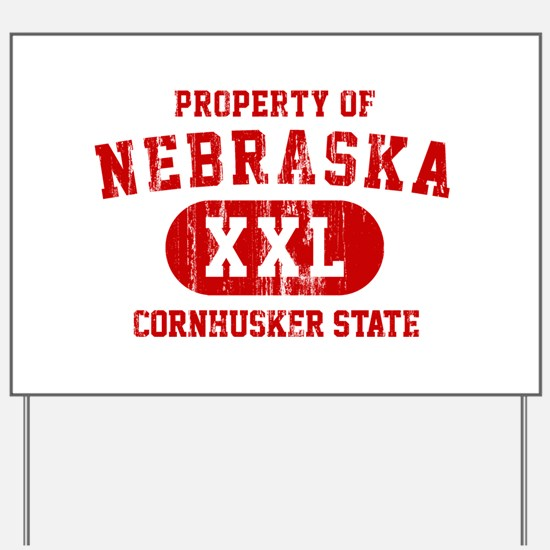 Property of Nebraska the Cornhuskers State Yard Si