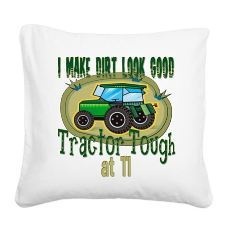 Tractor Tough 11.png Square Canvas Pillow
