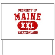 Property of Maine the Vacationland Yard Sign